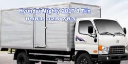Xe tải Hyundai Mighty 2017 xe tải Hyundai 8 tấn 0981028783