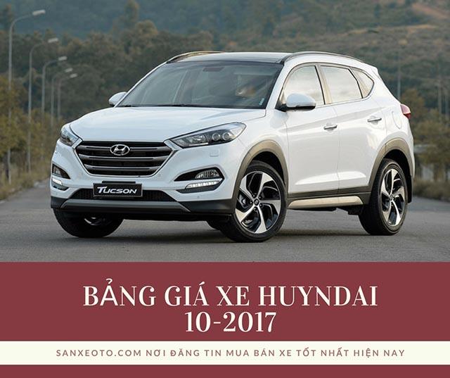 BẢNG GIÁ XE Ô TÔ HUYNDAI THÁNG 10-2017