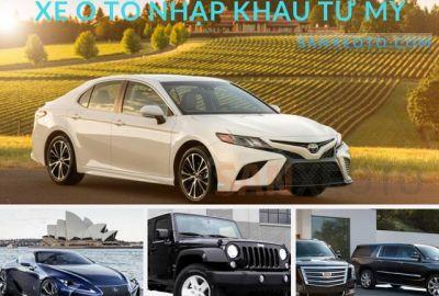 Bảng giá xe ô tô nhập khẩu từ Mỹ